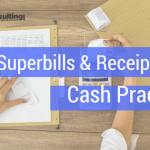 Superbills & Receipts for a Cash Practice