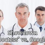 Showdown: Physician Referrals vs. Google for New Patients