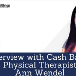 Interview with Cash Based Physical Therapist Ann Wendel