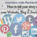 Interview with Rachel Wynn: How to Tell Your Story with Your Website, Blog & Social Media