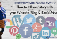 How to tell your story with your Website, Blog & Social Media