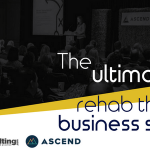 WebPT Ascend Business Summit in Dallas, TX: A Rehab & Therapy Private Practice Conference