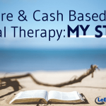 Medicare & Cash Based Physical Therapy: My Story
