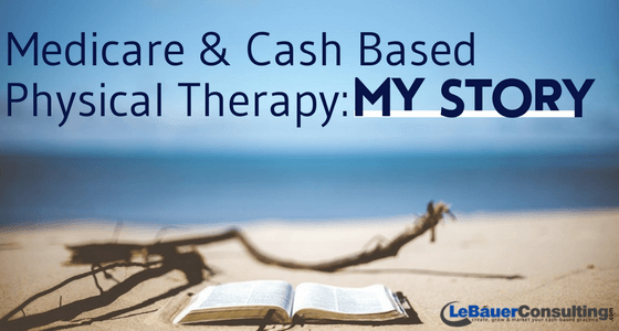 Medicare Direct Pay Cash Based Physical Therapy