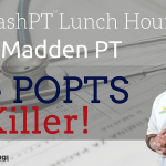 The CashPT Lunch Hour #2: Chad Madden PT the POPTS Killer!