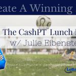 Create A Winning Niche! The CashPT Lunch Hour #4 w/ Julie Eibensteiner