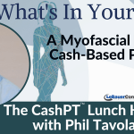 What's In Your Web? A Myofascial Release Cash-Based Practice