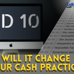 The IMPACT of ICD10 on Cash-Based Practice