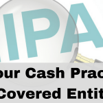 Is My Cash Practice a HIPAA Covered Entity?