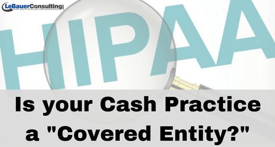 confidential cash pay practice a HIPAA covered entity
