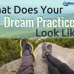 What Does Your Dream Practice Look Like?