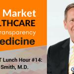 Free Market Healthcare & Price Transparency in Medicine