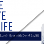 MOVE. LIVE. LIFE. The CashPT Lunch Hour with David Bayliff