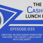 EP 035: Creating an Instagram Marketing Machine. The CashPT Lunch Hour with DocJenFit
