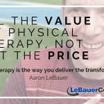 Sell the Value of Physical Therapy, Not Just the Price