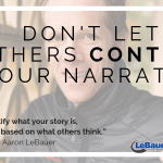 Don't Let Others Control Your Narrative