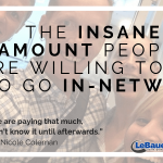 The Insane Amount People Are Willing to Pay to Go In-Network
