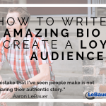 How to Write an Amazing Bio to Create a Loyal Audience