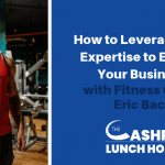 EP 060: How to Leverage Your Expertise to Elevate Your Business with Fitness Coach Eric Bach
