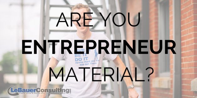 Are you entreprenur material?