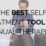 The Best Self Treatment Tool for Manual Therapists