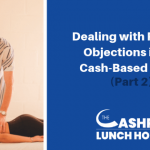 EP 071: Dealing with Patient Objections in My Cash-Based Clinic (Part 2)