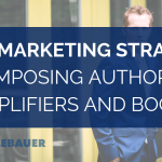 New Marketing Strategy: Composing Authority Amplifiers and Books