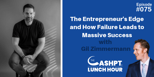 Gil Zimmermann on The CashPT Lunch Hour Podcast