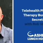 EP 078: Telehealth Physical Therapy Business Secrets with Rob Vining