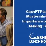 EP 081: CashPT Platinum Mastermind: The Importance of Money Making Tasks