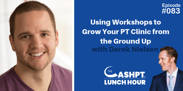 Derek Nielsen on The CashPT Lunch Hour Podcast