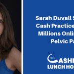 EP 087: Sarah Duvall Sold Her Cash Practice to Help Millions Online with Pelvic Pain