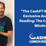 "EP 091: ""The CashPT Blueprint"" Exclusive Audiobook Reading: The Cash-Based Mindset"