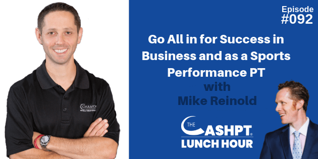 Mike Reinold On The CashPT Lunch Hour Podcast