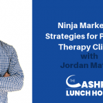 EP 093: Ninja Marketing Strategies for Physical Therapy Clinics with Jordan Mather