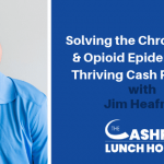 EP 095: Solving the Chronic Pain & Opioid Epidemic in a Thriving Cash Practice with Jim Heafner