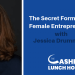 EP 099: The Secret Formula for Female Entrepreneurs with Jessica Drummond