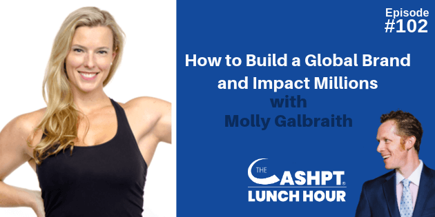 Molly Galbraith on The CashPT Lunch Hour