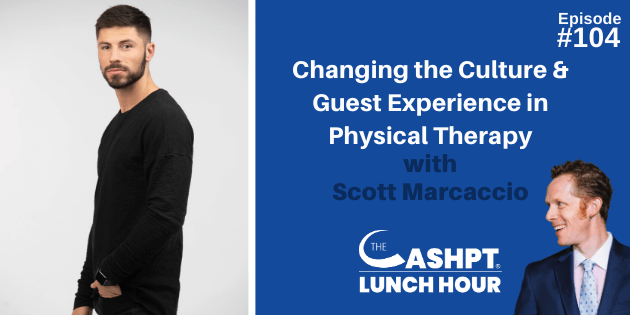 Scott Marcaccio on the CashPT Lunch Hour Podcast