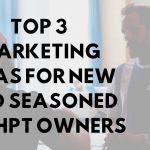 Top 3 Marketing Ideas for New and Seasoned CashPT Owners