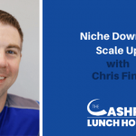 EP 110: Niche Down to Scale Up with Chris Finn