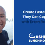 EP 115: Create Faster Than They Can Copy You with Erson Religioso