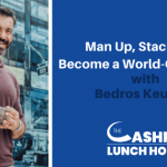 EP 117: Man Up, Stack Wins & Become a World-Class Leader with Bedros Keuilian