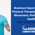 EP 121: Business Opportunities for Physical Therapists in Human Movement, Performance & Health with Kelly Starrett
