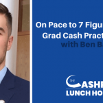 EP 124: On Pace to 7 Figures as a New Grad Cash Practice Owner with Ben Bagge