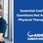 EP 122: Essential Cash Practice Questions Not Answered by Physical Therapy Schools