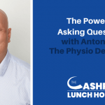 EP 127: The Power of Asking Questions with Antony Lo – The Physio Detective