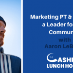 Marketing Physical Therapy & Becoming a Leader for Your Community Despite the Coronavirus