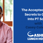 The Accepted System: Secrets to Getting Into PT School with Casey Coleman