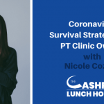 Coronavirus Survival Strategies for Physical Therapy Clinic Owners with Nicole Cozean